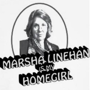 marsha linehan is my homegirl meme