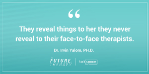 irvin yalom quote talkspace