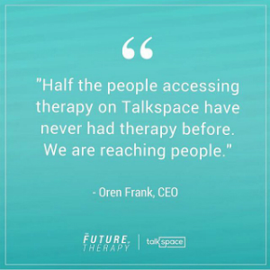 oren frank quote Talkspace