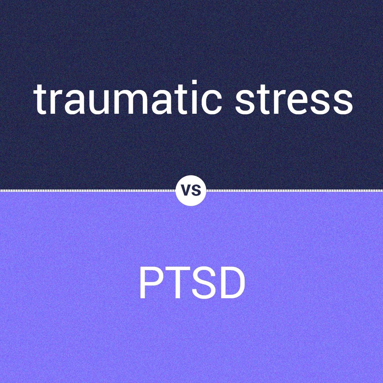 traumatic stress vs. PTSD image