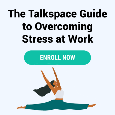The Talkspace Guide to Overcoming Stress At Work. Enroll Now.