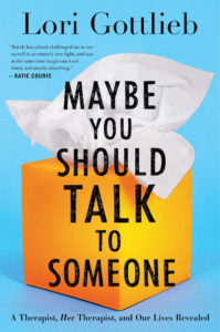 The book cover for Maybe You Should Talk to Someone by Lori Gottlieb