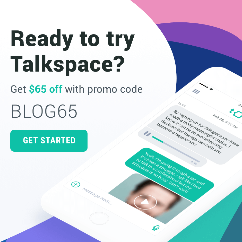 Ready to try Talkspace? Get $65 off with promo code BLOG65. Click to get started.