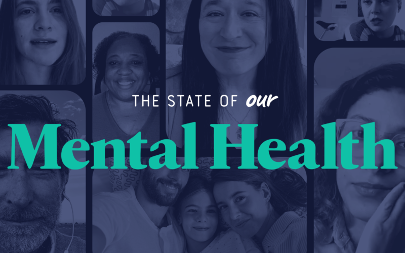 The State of Our Mental Health