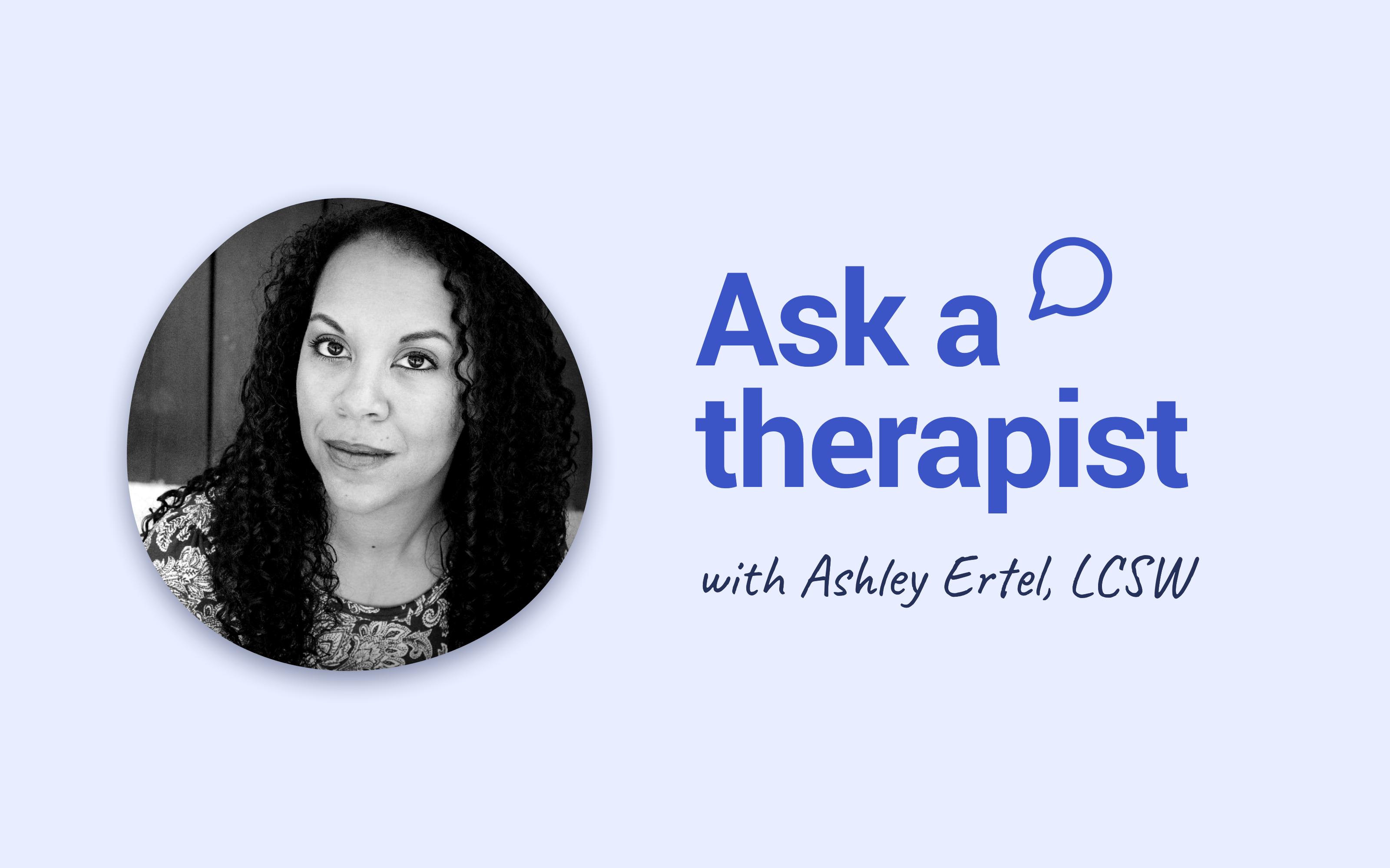 Ask Ashely Ertel