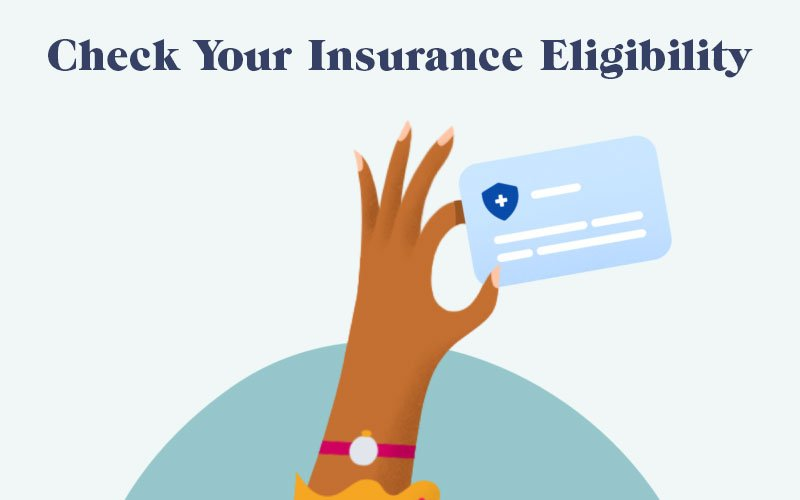 Check Your Insurance Eligibility